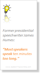 Quote of James Humes Former presidential speechwriter on 10 minute speech topics