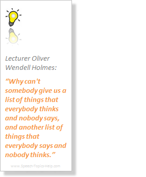 Oliver Wendell Holmes Lecturer speech topic lists contradictive thinking and saying